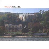 Katalog Richard Meier. Building as Art
