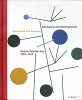 Katalog Bewegung und Gleichgewicht: Sophie Taeuber-Arp