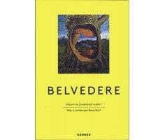 Belvedere – Warum ist Landschaft schön?