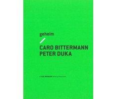 geheim. Caro Bittermann und Peter Duka