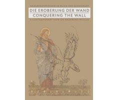 Die Eroberung der Wand